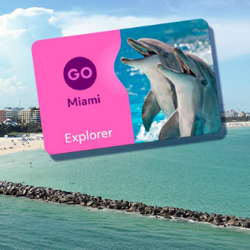 GO MIAMI EXPLORER PASS – SAVE UP TO 40% ON TOP MIAMI & THE KEYS ATTRACTIONS